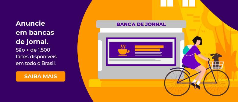 Anuncie em bancas de jornal. São + de 1.500 faces disponíveis em todo o Brasil
